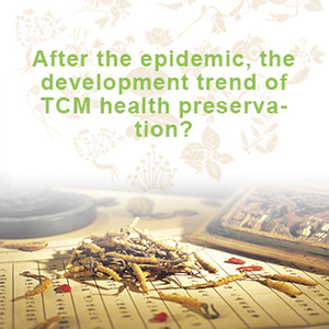 In the post epidemic period, what is the development trend of traditional Chinese medicine in the Era of Health?(1)